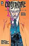 Constantine: The Hellblazer, Vol. 1: Going Down (John Constantine, Hellblazer)