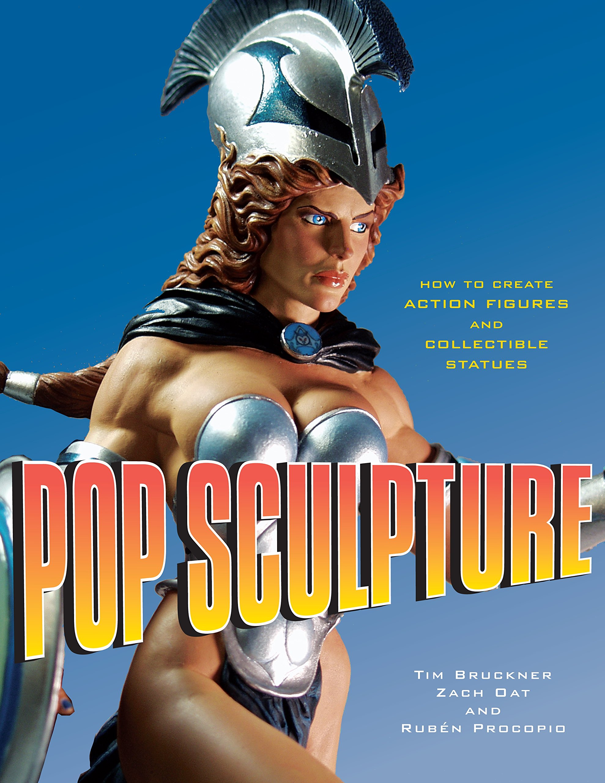 pop-sculpture-how-to-create-action-figures-and-collectible-statues