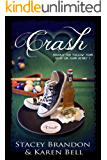 Crash (The Crash Series Book 1)