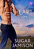 Heart of a Bad Boy (The Bad Boys of Destiny)