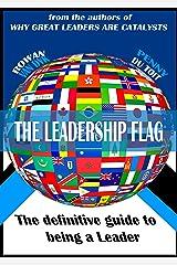 The Leadership Flag Kindle Edition