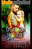 Draekon Holiday: A Prison Planet Slice of Life