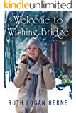 Welcome to Wishing Bridge (Wishing Bridge Series Book 1)