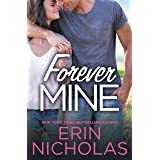 Forever Mine (Opposites Attract Book 2)