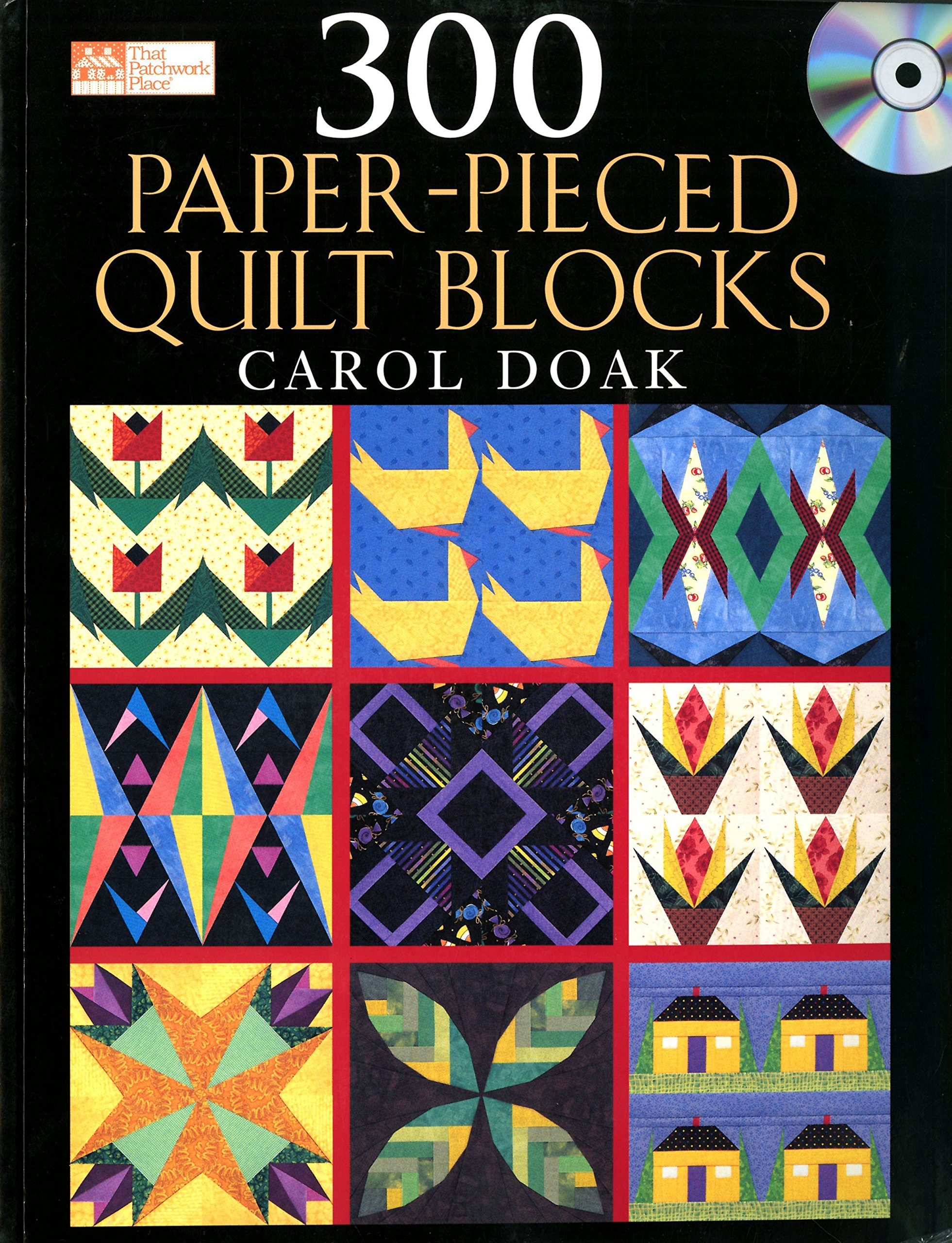 300 Paper-Pieced Quilt Blocks: With Free CD