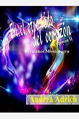 En el otro lado del corazón II: Volumen 2 (Hermanos Montenegro ) (Spanish Edition)