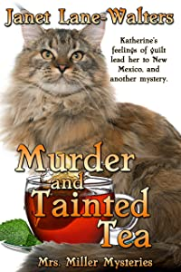 Murder and Tainted Tea (Mrs. Miller Mysteries Book 3)