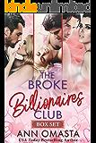 The Broke Billionaires Club (Books 1-3): The Broke Billionaire, The Billionaire's Brother, and The Billionairess