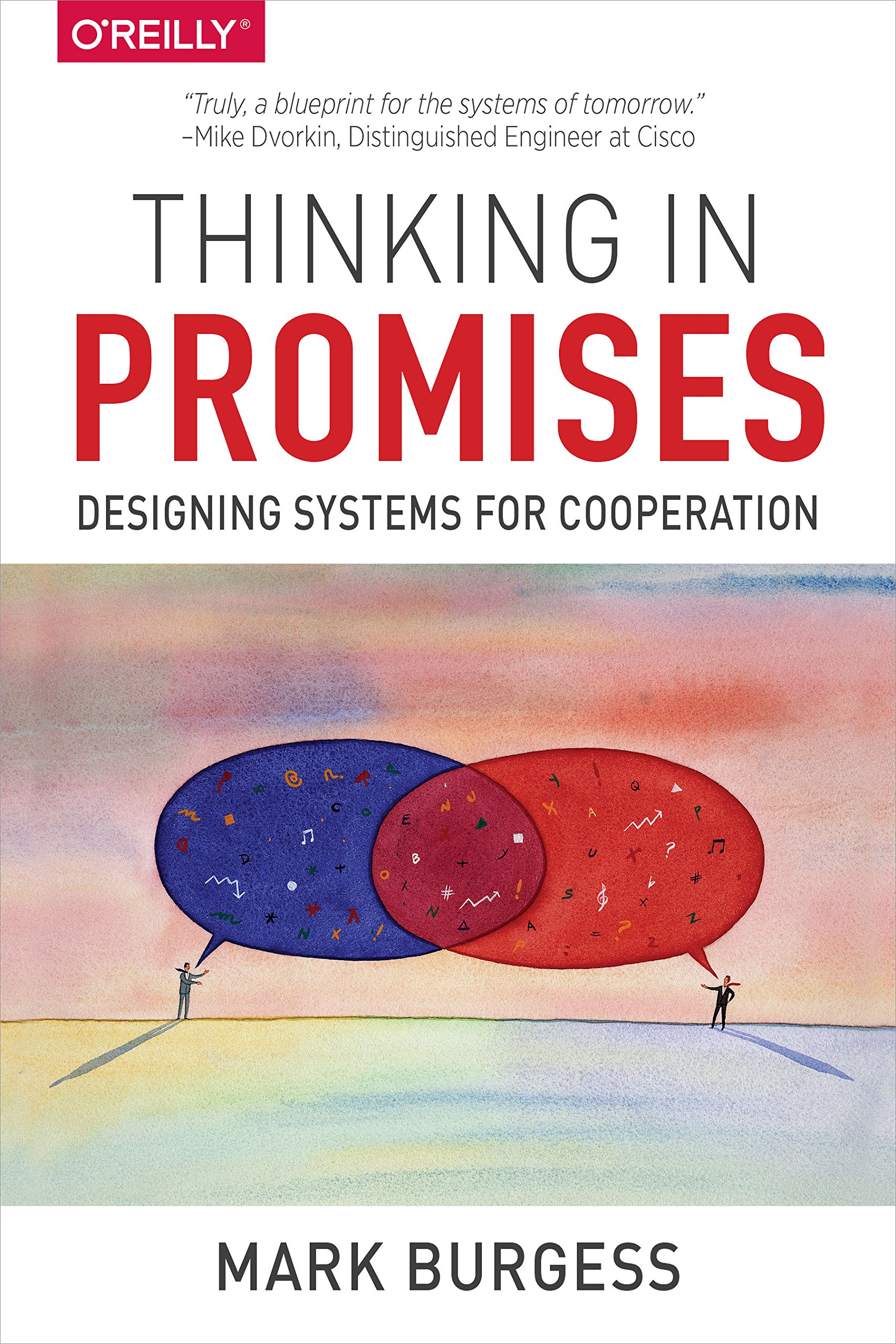 Thinking In Promises Designing Systems For Cooperation 1 Burgess Mark Ebook Amazon Com