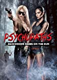 Psychopaths: Backwoods Babes On The Run