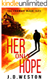 Her Only Hope: A Frankie Black Crime Thriller (The Frankie Black Files Book 2)