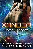 Xander: a Space Fantasy Romance (The Nova Force Book 1)