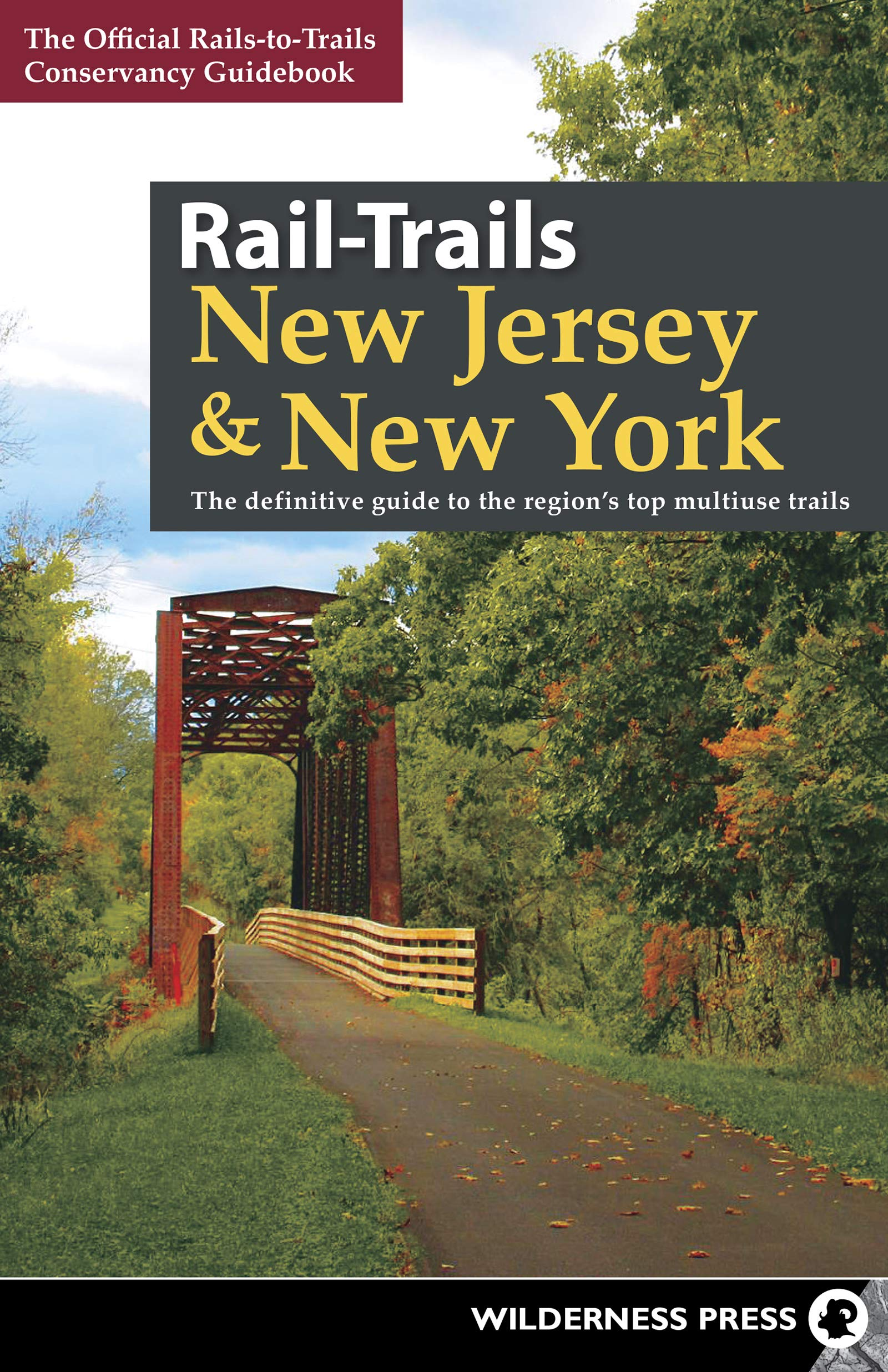 Rail-Trails New Jersey & New York: The Definitive Guide to the ... on