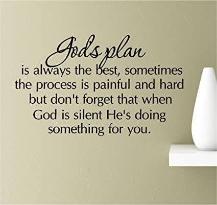 Amazon God's Plan Is Always The Best Sometimes The Process Is Gorgeous Gods Plan Quotes
