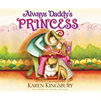 Always Daddy's Princess: #1 New York Times Bestselling Author