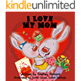I Love My Mom  (I Love to...Bedtime stories children's books collection Book 6)