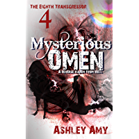 Mysterious Omen: A Dark, Paranormal, Bully, Reverse Harem Romance (The Eighth Transgressor Book 4) (English Edition)