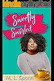 Sweetly Swirled