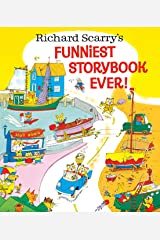 Richard Scarry's Funniest Storybook Ever! Hardcover