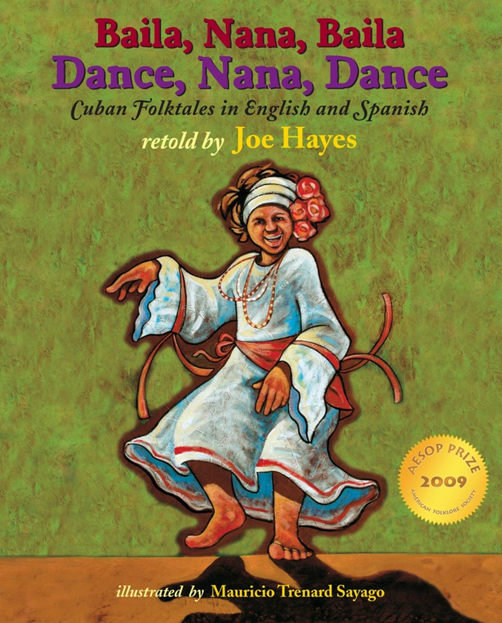 Read Online Dance, Nana, Dance / Baila, Nana, Baila: Cuban Folktales in English and Spanish (English and Spanish Edition) ebook