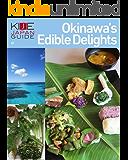 KIJE JAPAN GUIDE vol.1 Okinawa's Edible Delights (English Edition)