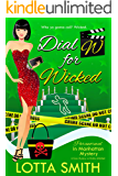 Dial W for Wicked (Paranormal in Manhattan Mystery: A Cozy Mystery on Kindle Unlimited Book 12)