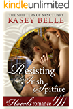 Resisting His Irish Spitfire: A Howls Romance (The Shifters of Sanctuary Book 1)
