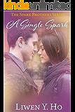 A Single Spark: A Christian Contemporary Romance (The Spark Brothers Book 1)