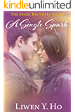 A Single Spark: A Christian Contemporary Romance (The Spark Brothers Book 1)