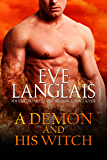 A Demon And His Witch (Welcome To Hell Book 1) (English Edition)