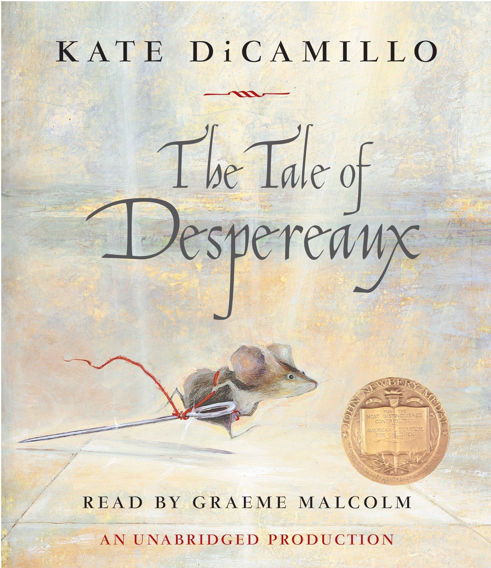 The Tale of Despereaux: Being the Story of a Mouse, a Princess, Some Soup and a Spool of Thread by Listening Library (Audio)