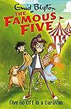 Five Go Off In A Caravan: Book 5 (Famous Five series)