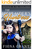 The Highlander's Huntress (Romance in the Highlands Book 4) (English Edition)