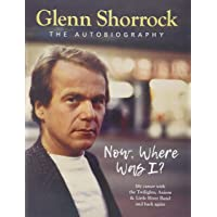Now Where Was I?: The Autobiography