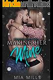 Making Her Mine: A Secret Billionaire Romance