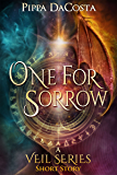 One For Sorrow: A Muse Urban Fantasy - Short Story (The Veil Series)
