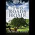 Two Roads Home (A Chicory Inn Novel Book 2)