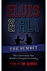 Elvis & Ali: The Summit: The Conversation That Would've Changed Everything... Kindle Edition