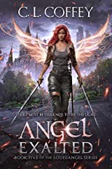 Angel Exalted (The Louisiangel Series Book 5) Kindle Edition