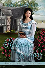 Releasing Yesterday (Heart of the Blessed Book 2) Kindle Edition