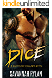 Dice (A Righteous Outlaws Novel #3)