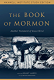 The Book of Mormon: Another Testament of Jesus Christ, Maxwell Institute Study Edition