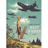 Dent d'ours - tome 1 - Max réédition