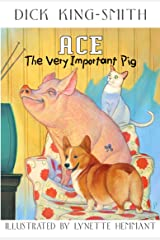 Ace: The Very Important Pig Kindle Edition