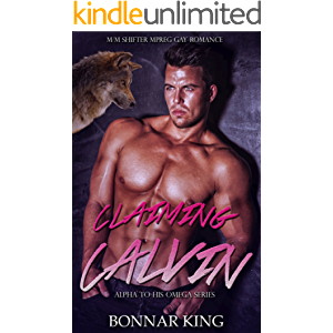 CLAIMING CALVIN: Shifter MPREG Gay Romance