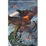 Tales of Oescienne: A Short Story Collection - Volume One