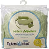 My Brest Friend Deluxe Slipcover, Green