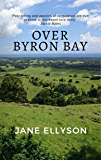 Over Byron Bay (Northern Rivers Book 1)