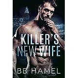 The Killer's New Wife: A Dark Possessive Mafia Romance (The Valentino Crime Family Book 1)
