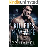 The Killer's New Wife: A Dark Possessive Mafia Romance
